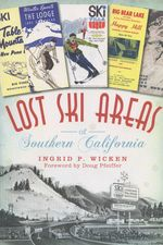 Lost Ski Areas